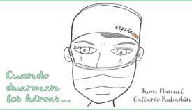 'Cuando duermen los héroes' está escrito por Juan Manuel Gallardo Rabadán