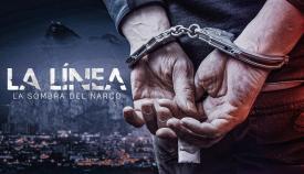 Cartel oficial de 'La Línea, la Sombra del narco', que emitirá Netflix