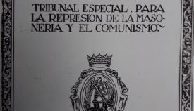 Documento del tribunal represor de la masonería y el comunismo