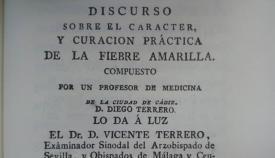 Tratado contra la fiebre amarilla del profesor médico Diego Terrero, editado por su hermano, el sacerdote Vicente Terrero