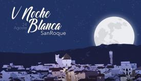 Cartel anunciador de la V Noche Blanca de San Roque